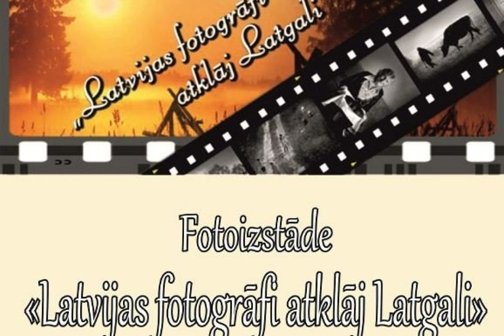 "Izstuode ""Latvejis fotografi atkluoj Latgolu"" ari Aglyunā"