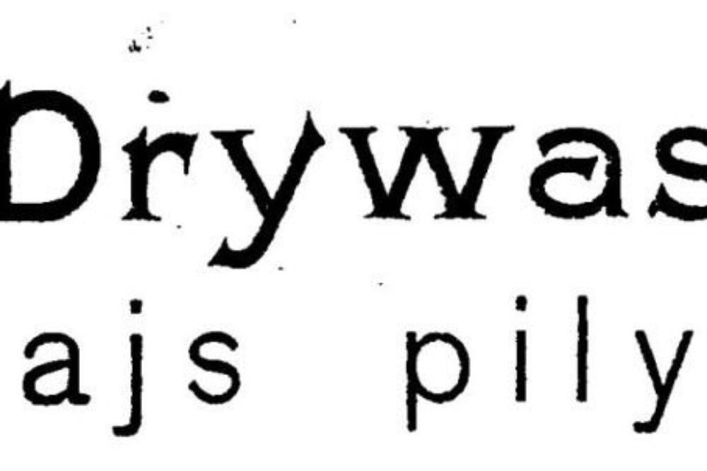 Drywas Gorīgajs pīlykums /Vacūs gazetu viests