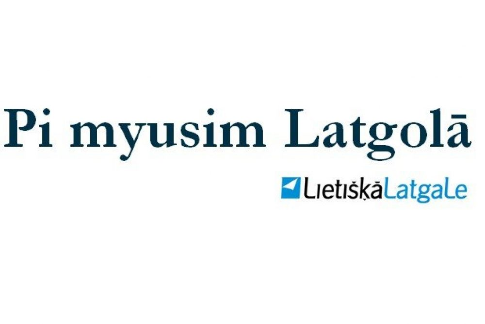 Pi myusim Latgolā! – 05.07.2013.