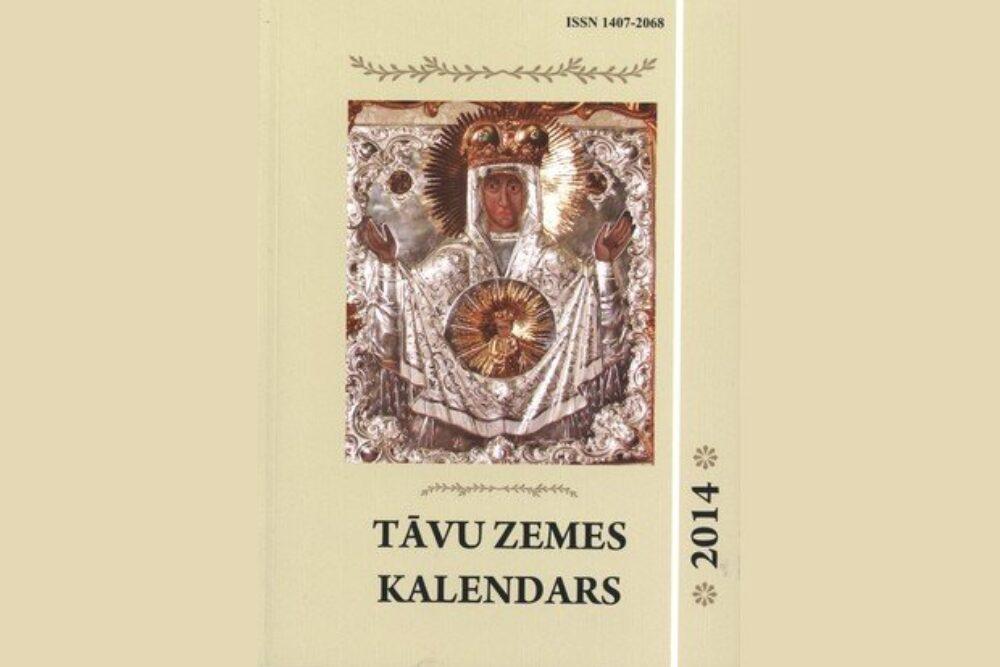"""Kū skaiteit """"Tāvu zemis kalendarī"""" 2014. godam?"""