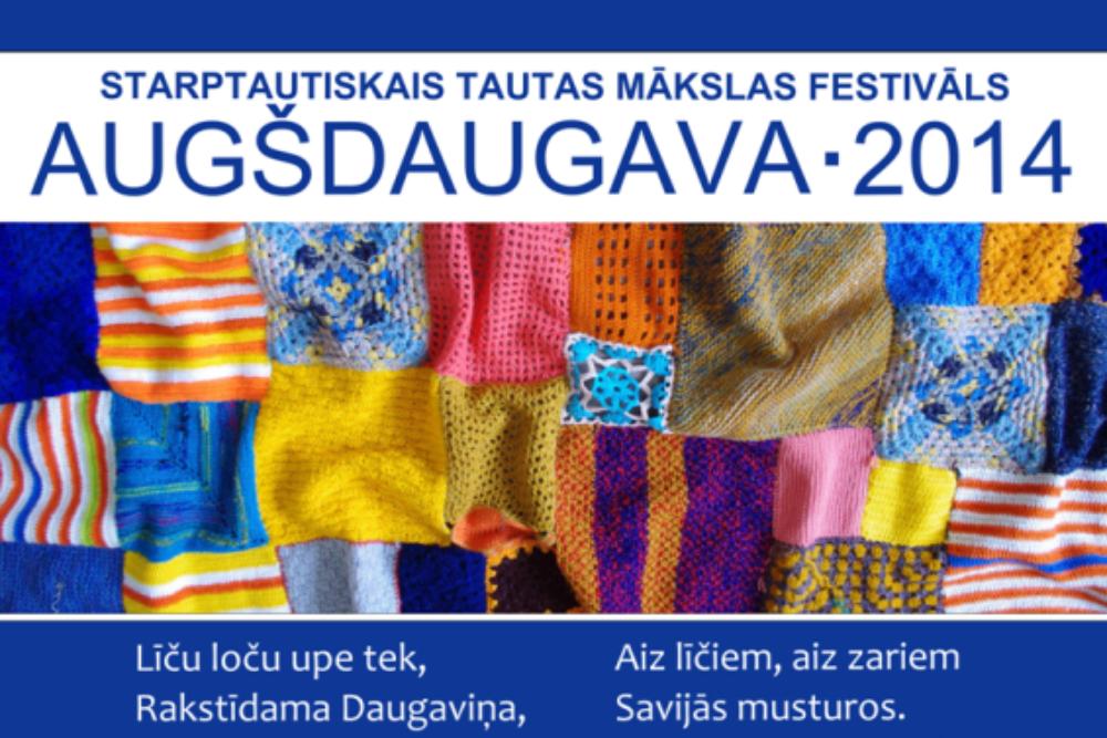 "Storptautiskais tautys muokslys festivals ""Augšdaugava 2014"""