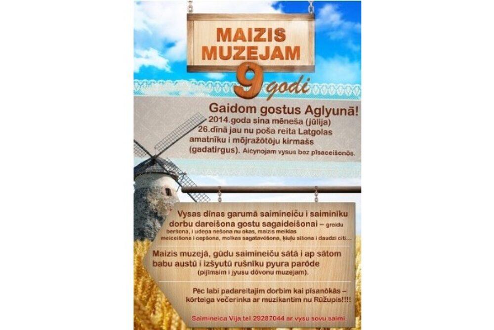 Aglyunys maizis muzejs svietēs 9 godu jubileju