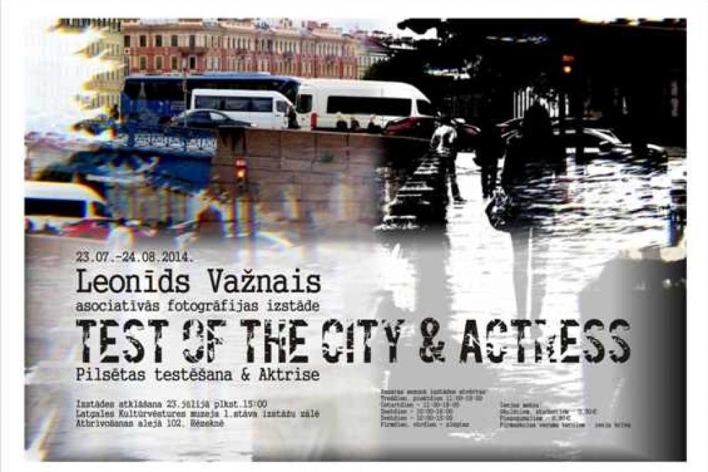 "Asociativuos fotografejis izstuode ""Test of the city& Actress"" Rēzeknē"