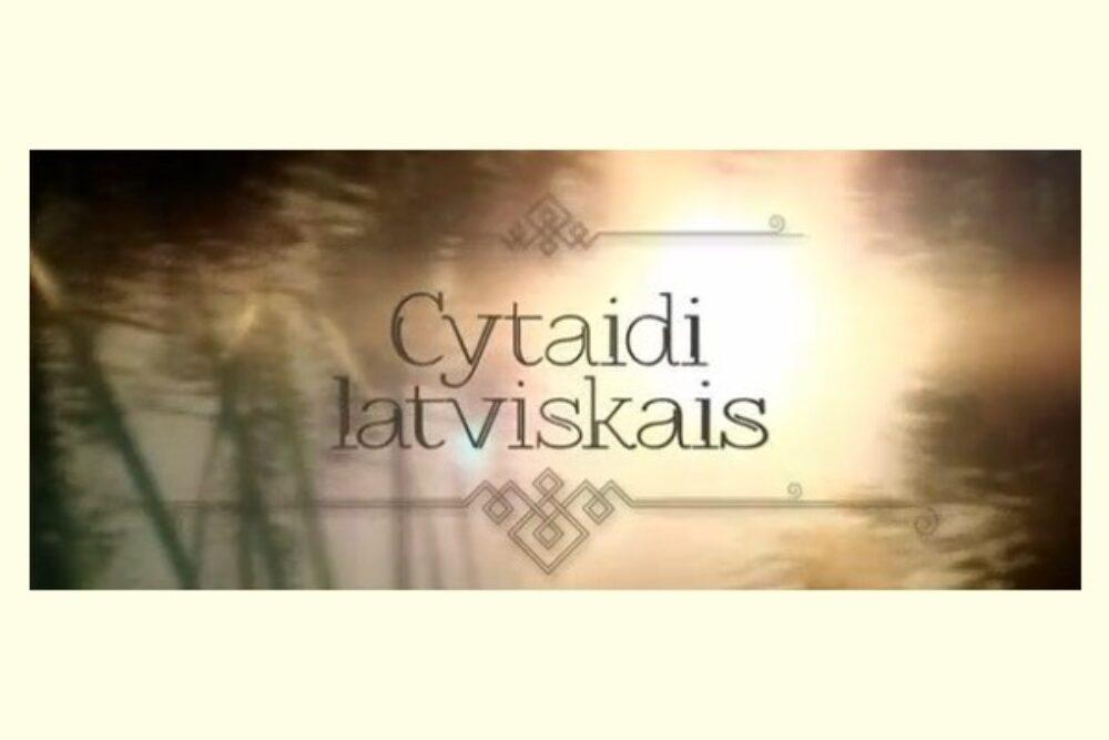 """""""Cytaidi latviskais"""" atkluoj 3. sezonu ar īšonu piertī"""
