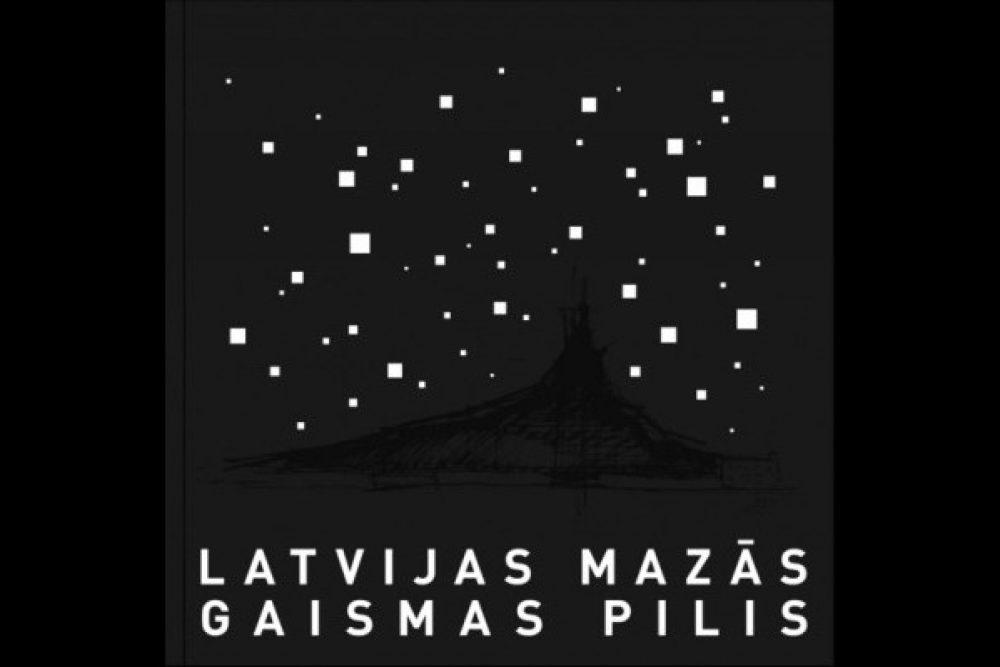 "Berkenelē apsaverama fotoizstuode ""Latvijas mazās gaismas pilis"""