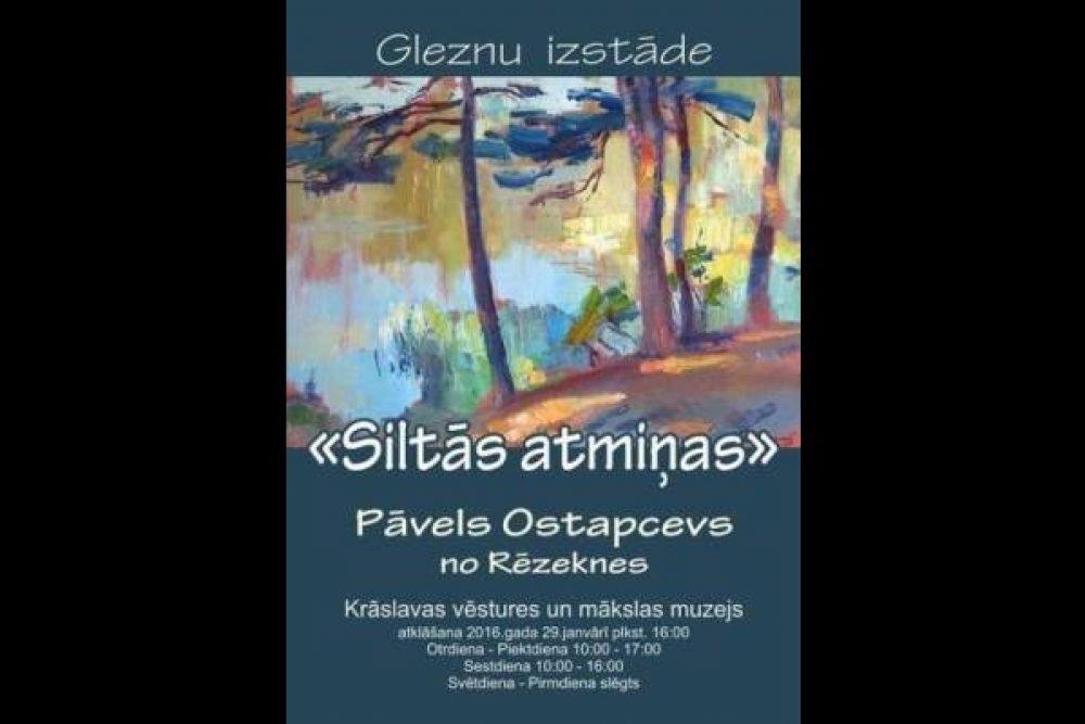 Kruoslovā apsaverama Pāvela Ostapceva gleznu izstuode