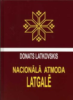 Latkovskis_Nacionala_Atmoda_Latgale