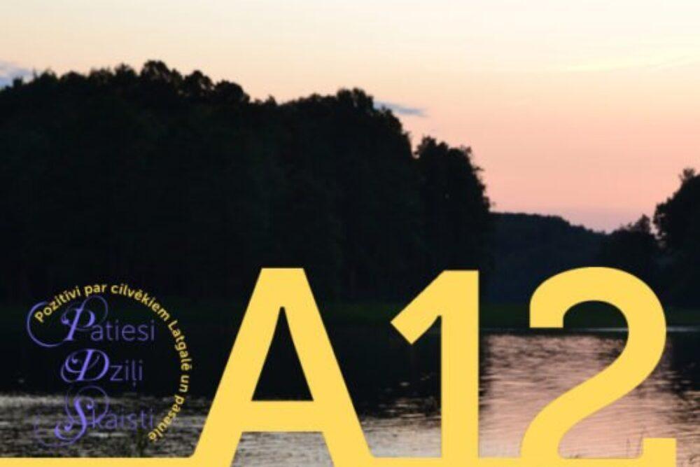 """Žurnals """"A12"""" aicynoj skaiteituojus iz sasatikšonu Rēzeknē"""