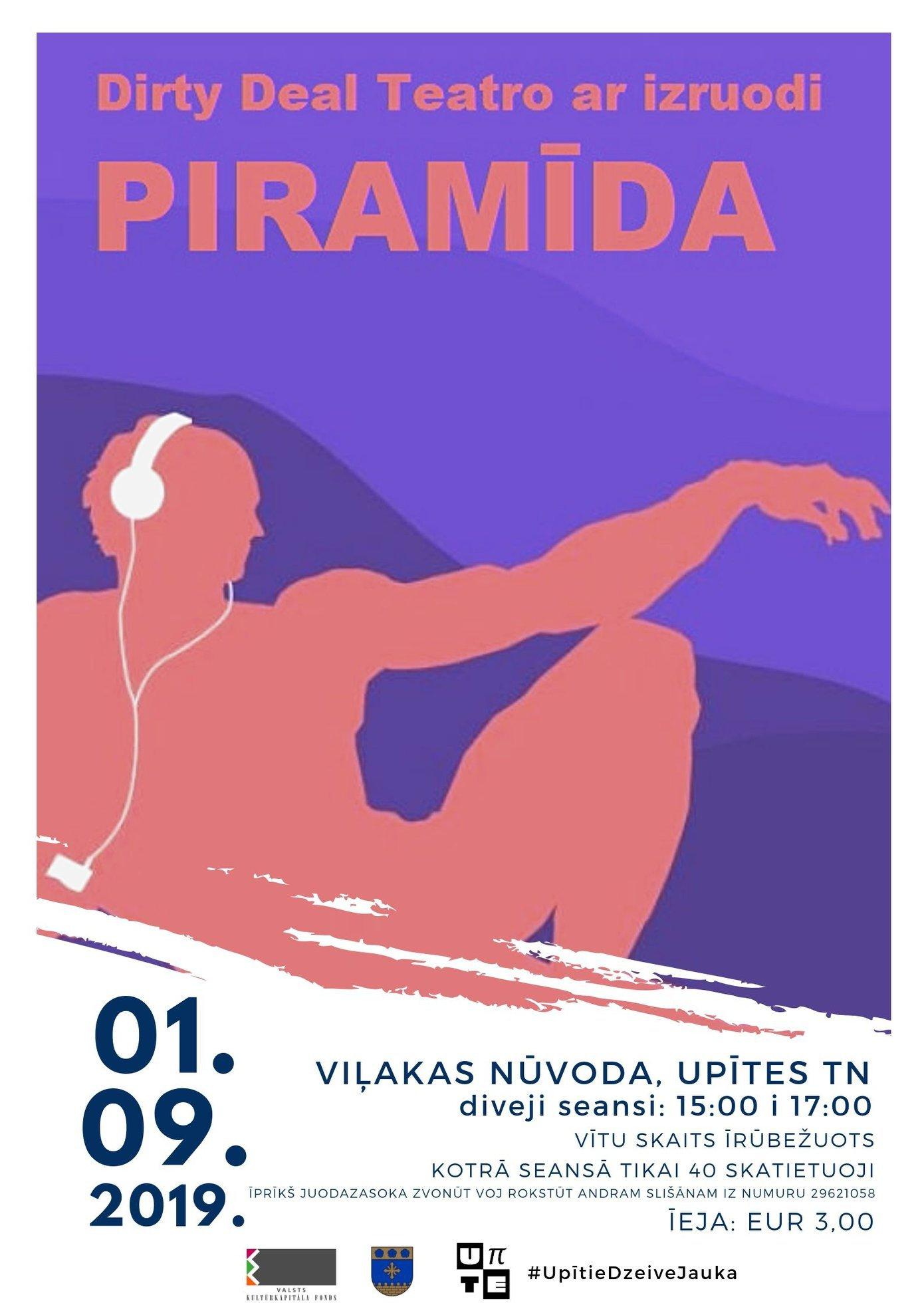 "Teatra izruode ""Piramīda"" @ Vileks nūvoda Upīte"