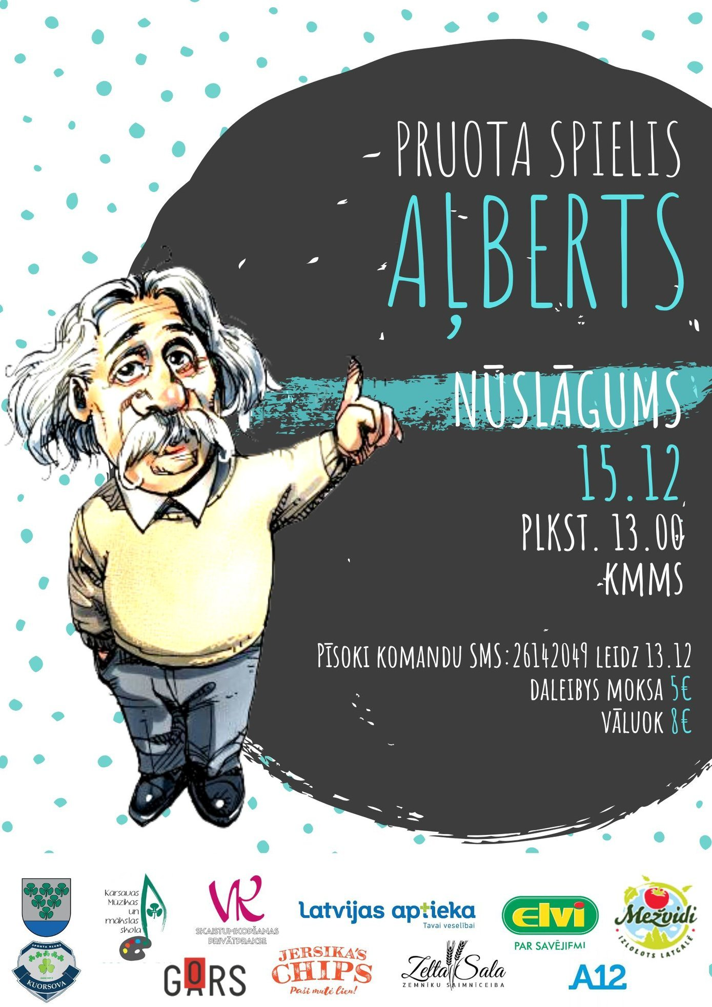 "Pruota spielis ""Aļberts"" @ Kuorsovys muzykys i muokslys škola"