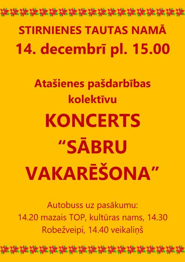"""Koncerts """"Sābru vakarēšona"""" @ Stiernīnis Tautys noms"""