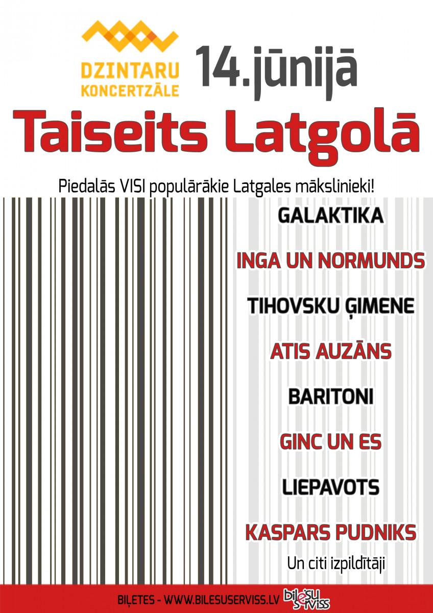 """Koncerts """"Taiseits Latgolā"""" @ Dzintaru koncertzāle"""