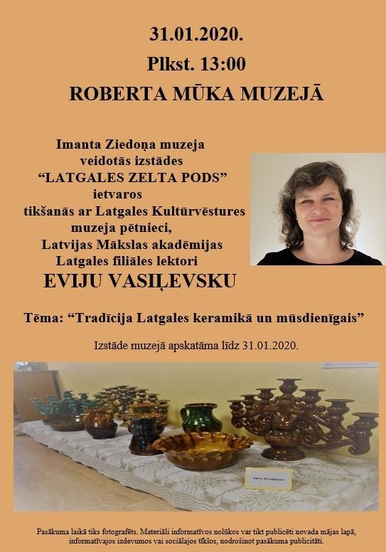 Tikšonuos ar Eviju Vasiļevsku, saruna par keramiku @ Roberta Mūka muzejs (Gaļāni)