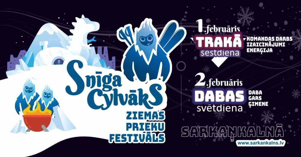 "Zīmys prīcu festivals ""Snīga cylvāks"" @ Sarkaņkalns"