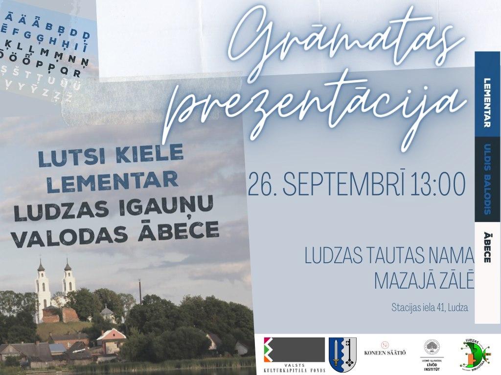 "Gruomotys ""Ludzas igauņu valodas ābece"" prezentaceja @ Ludzys Tautys noms"
