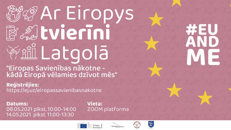"Diskuseju cyklys ""Ar Eiropys tvierīni Latgolā"" 2021 @ Zoom"