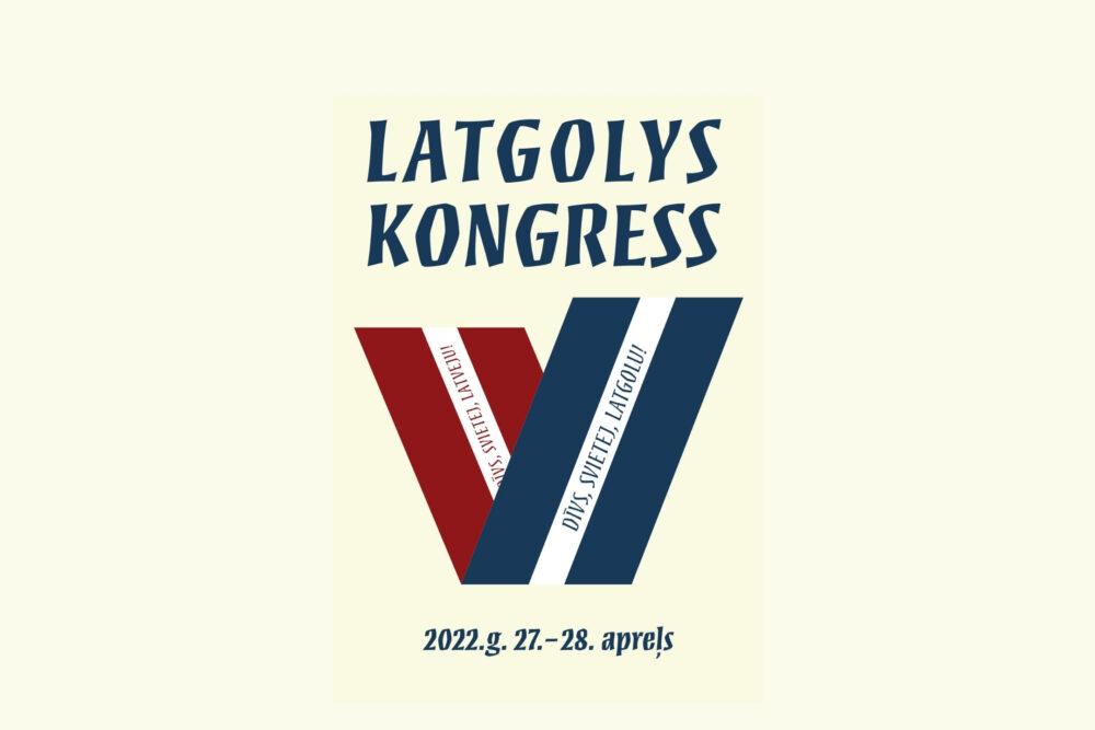 2022. gods aprelī tiks sasaukts Latgolys kongress