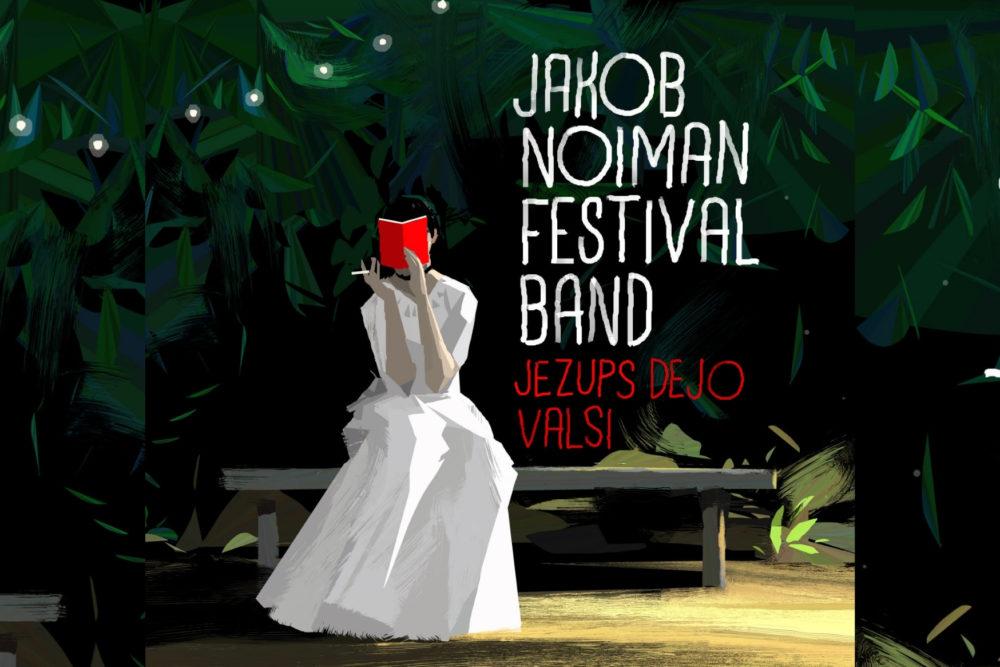 "Latgolys īspaidi ansambļa ""Jakob Noiman Festival Band"" īrokstā ""Jezups dejo valsi"""